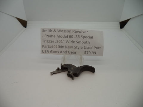 "60104x Smith & Wesson J Frame Model 60 .38 Special Trigger .301"" Wide Used Parts"