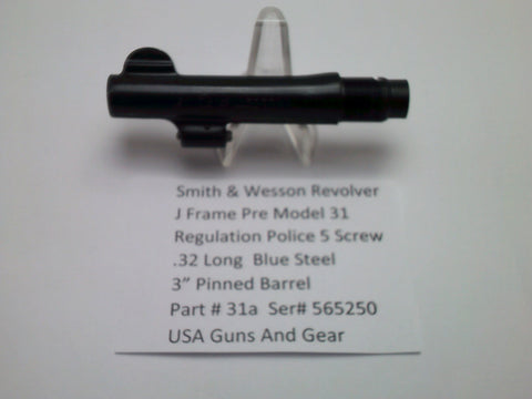"31a Smith & Wesson 5 Screw Pre Model 31 Police Regulation .32 Long caliber 3"" Bl"