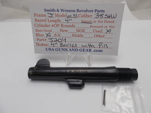 "J204 Smith and Wesson J Frame Model Pre 33 4"" Barrel Blue Used 38S&W"