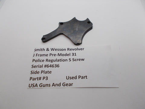 P3 Smith & Wesson Revolver J Frame Pre Model 31 Side Plate Used Part