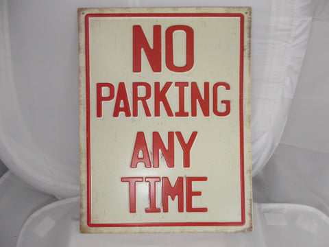 HL040 No Parking Any Time Embossed Tin Sign