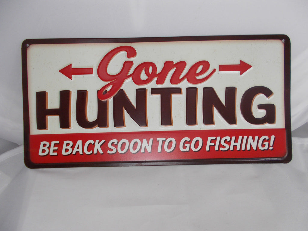 Hl044 Gone Hunting Tin Sign Usa Guns And Gear
