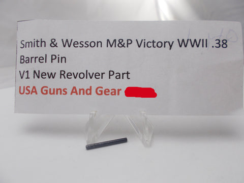 V1 Smith & Wesson M&P Victory, K38, Model 10 38 Special Barrel Pin Revolver Part