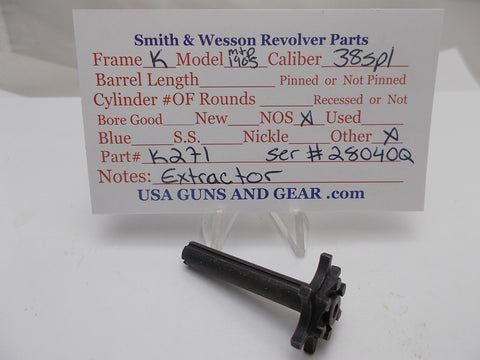 K271 Smith and Wesson K Frame Model M&P 1905 Extractor NOS 38Spl