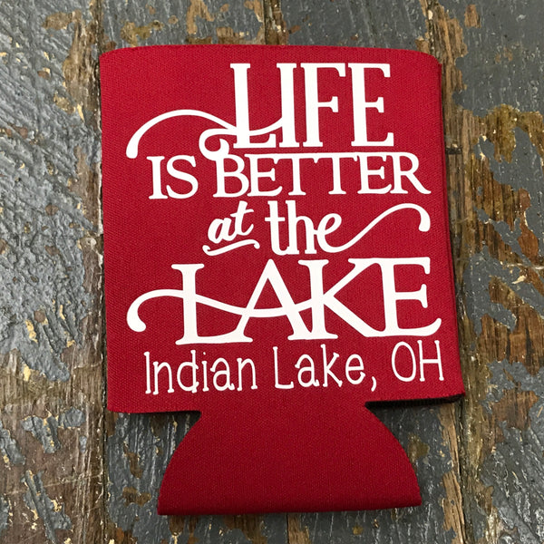 Standard Can Hugger Coozie Holder Indian Lake Ohio Life is Better at the Lake Red