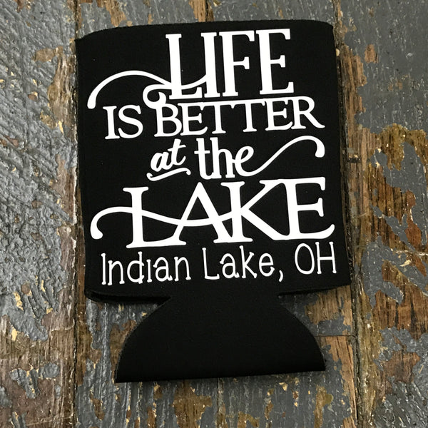 Standard Can Hugger Coozie Holder Indian Lake Ohio Life is Better at the Lake Black