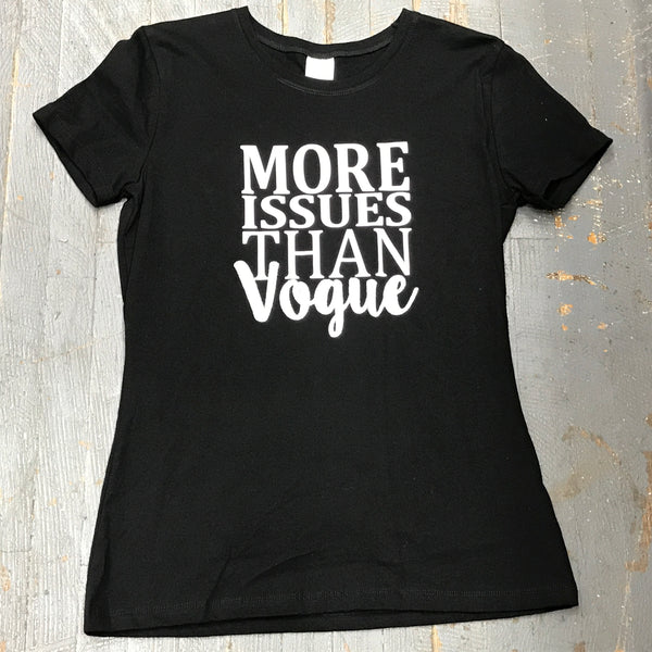 Fashion Gear Fitted Graphic Designer Tee More Issues Than Vogue Short Sleeve T-Shirt