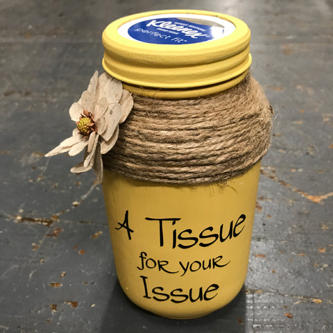 Mason Jar Tissue Holder Tissue for Your Issue Yellow