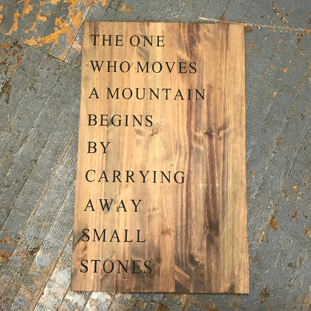 Hand Painted Wooden Sign Move Mountain Carry Stones