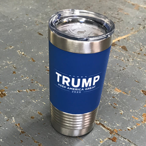 Trump 2020 Keep America Great Stainless Steel 20oz Wine Beverage Drink Travel Tumbler Royal Blue