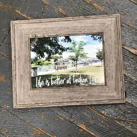 Life is Better at Indian Lake Harbor Bridge Picture Frame