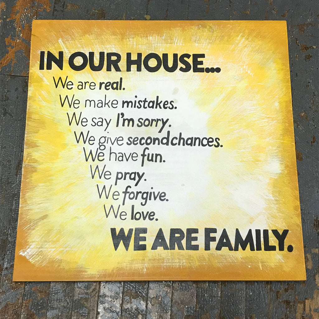 Hand Painted Wooden Sign In Our House We Are Family