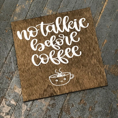No Talkie Before Coffee Wooden Wall Decor Hanging Sign