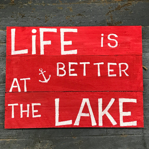 "Hand Painted Wooden Nautical Sign ""Life is Better at the Lake"""