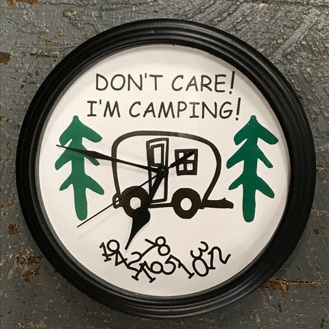 "9"" Round Ready to Hang Camper Camping Clock Don't Care I'm Camping"