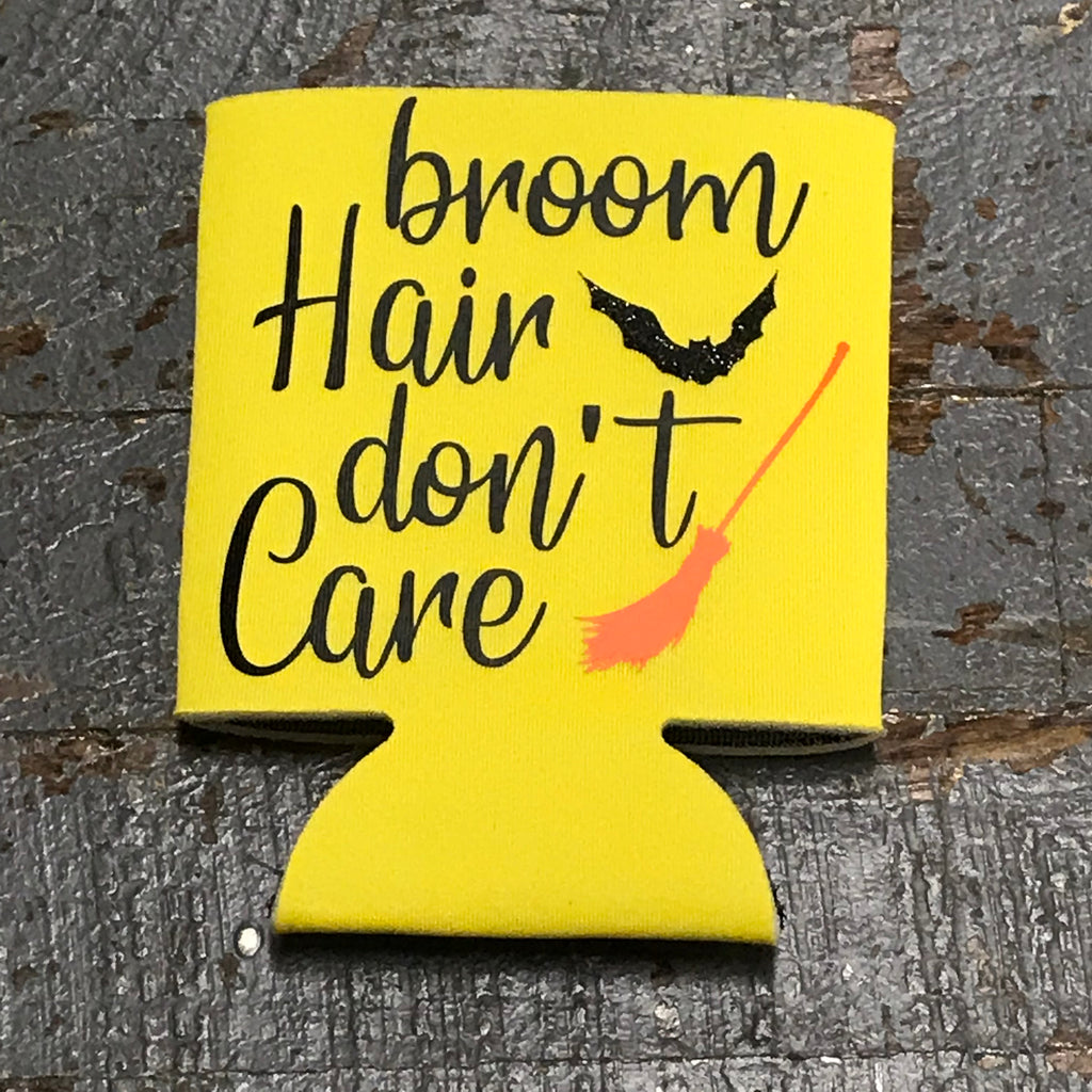 Trick or Treat Halloween Coozie Can Hugger Broom Hair Don't Care