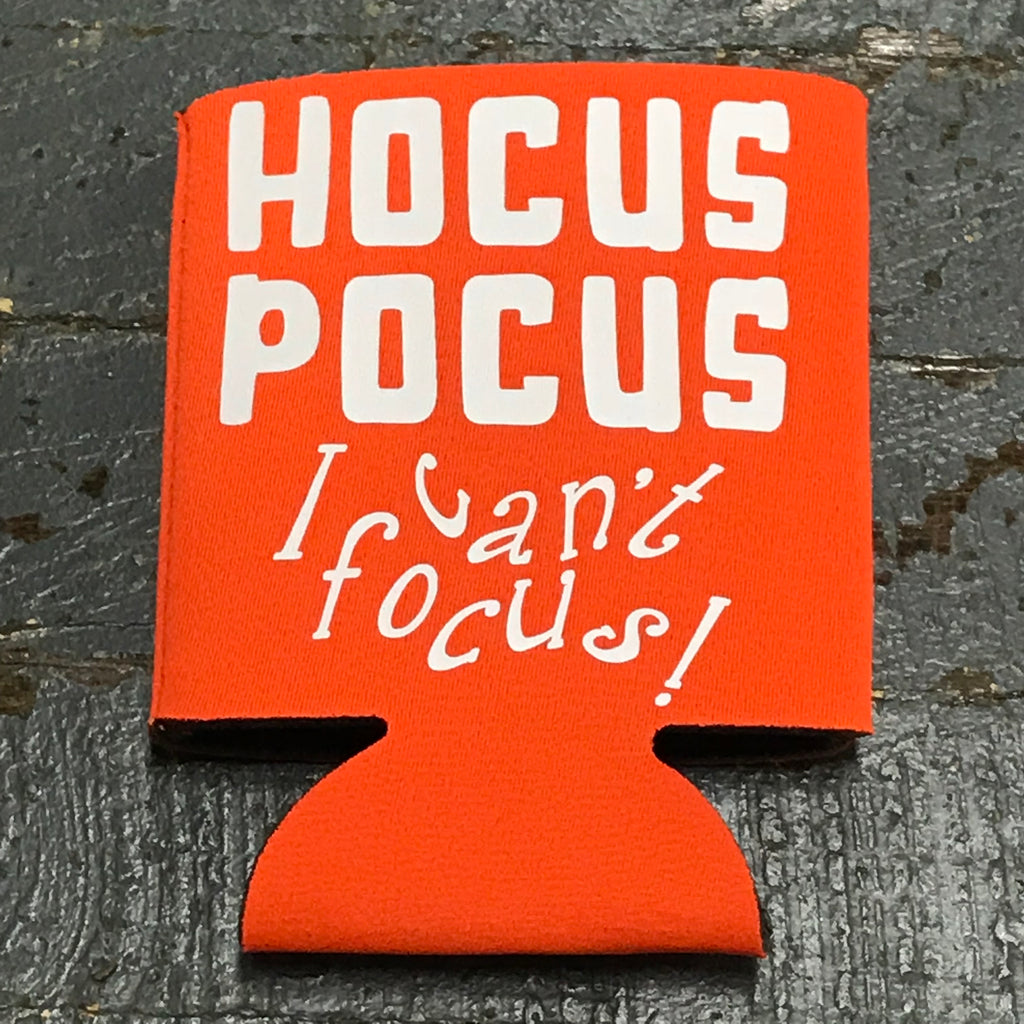 Trick or Treat Halloween Coozie Can Hugger Hocus Pocus I Can't Focus