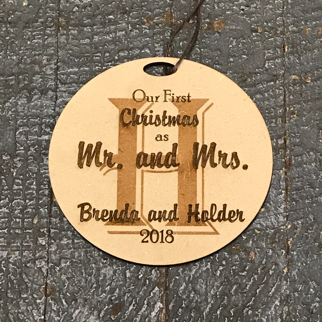 Personalized Wood Engraved Holiday Christmas Tree Ornament Mr & Mrs First Christmas