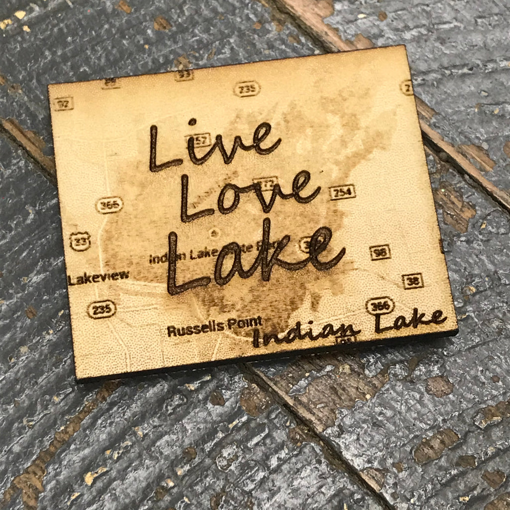 Live Love Lake Indian Lake Ohio Wood Engraved Fridge Freezer Refrigerator Magnet