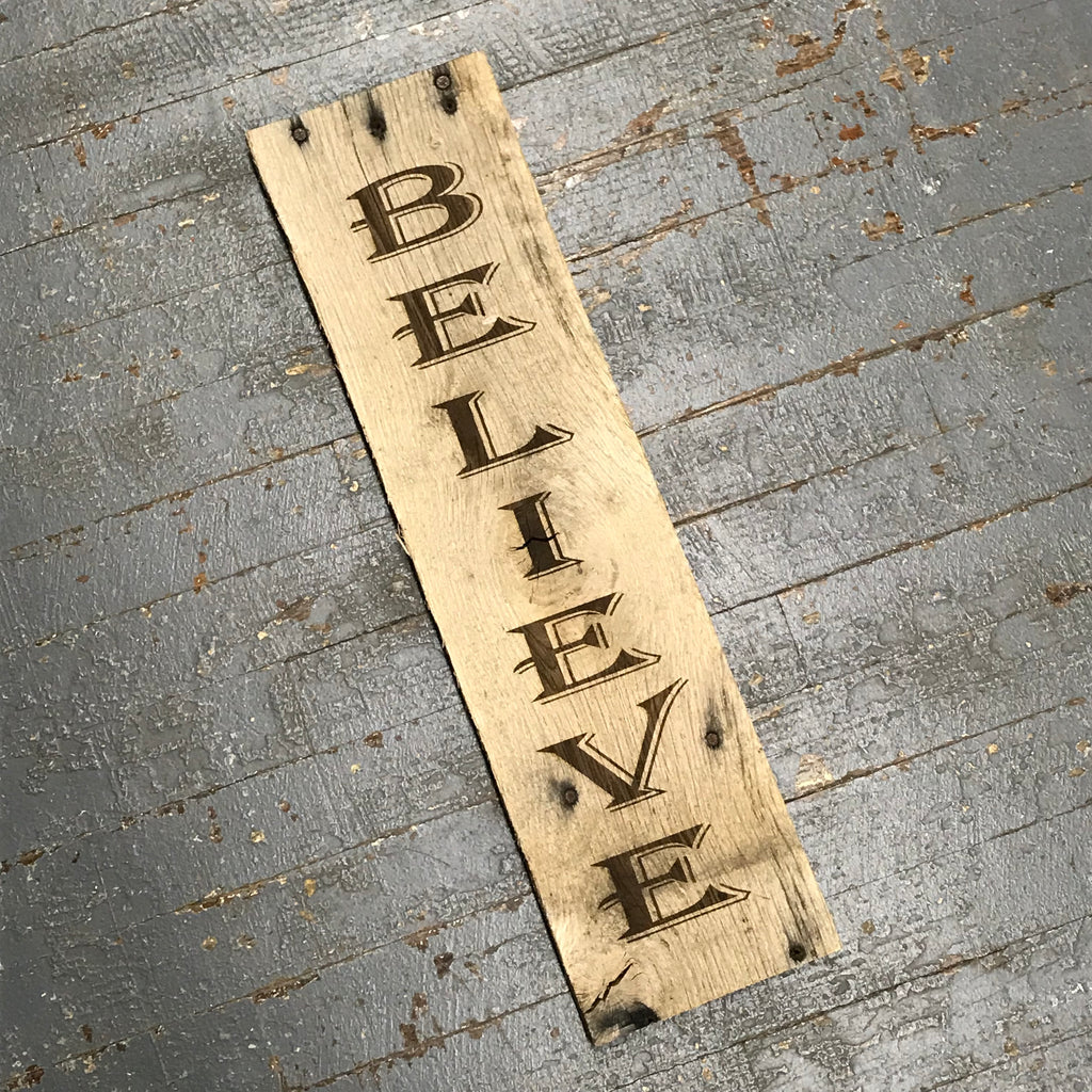 Laser Engraved Reclaimed Wood Believe Sign