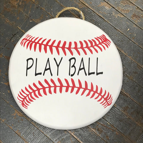Play Ball Baseball Sports Round Indoor/Outdoor Wall Sign