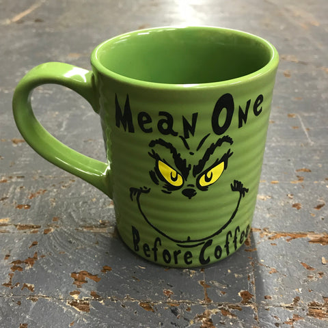 Mean One Before Coffee Dr Seuss Grinch Face 12oz Beverage Drink Coffee Mug