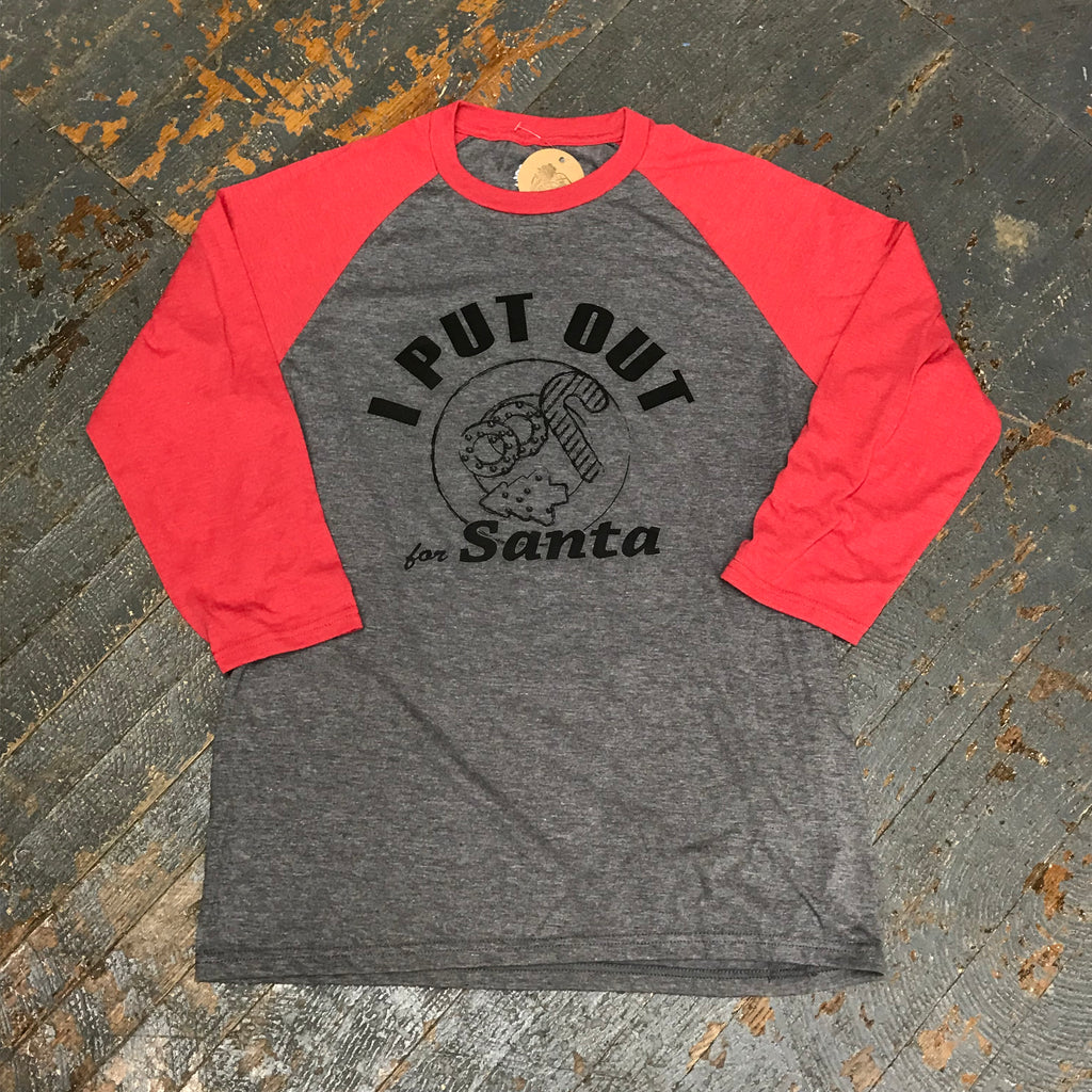 I Put Out For Santa 3/4 Sleeve Raglan Baseball T-Shirt Red Graphic Designer Tee