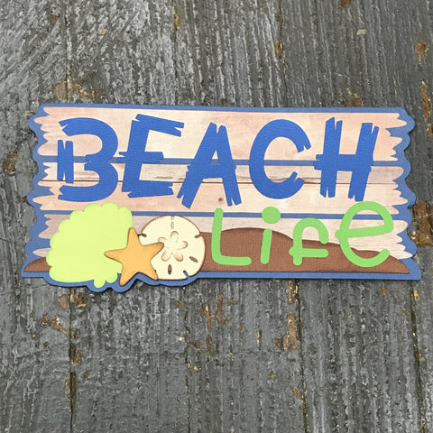 Beach Life Vacation Handmade Cut Out Paper Scrapbook Embellishment Gift Package Tag