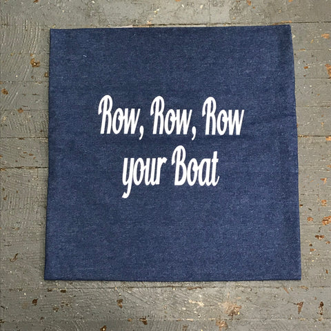 Pillow Cover Pillow Case Denim Row Row Row Your Boat Design