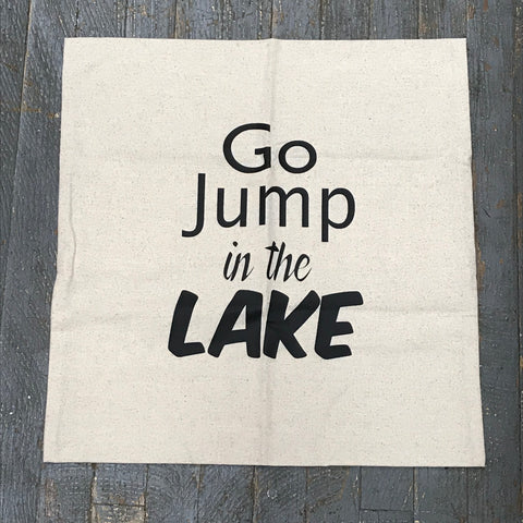 Pillow Cover Pillow Case Go Jump in the Lake Nautical Design
