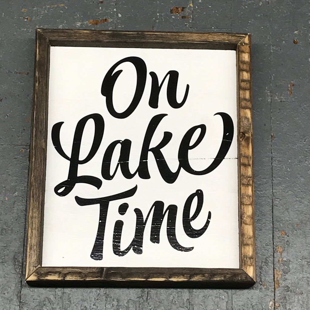Hand Painted Vinyl Wooden Sign On Lake Time