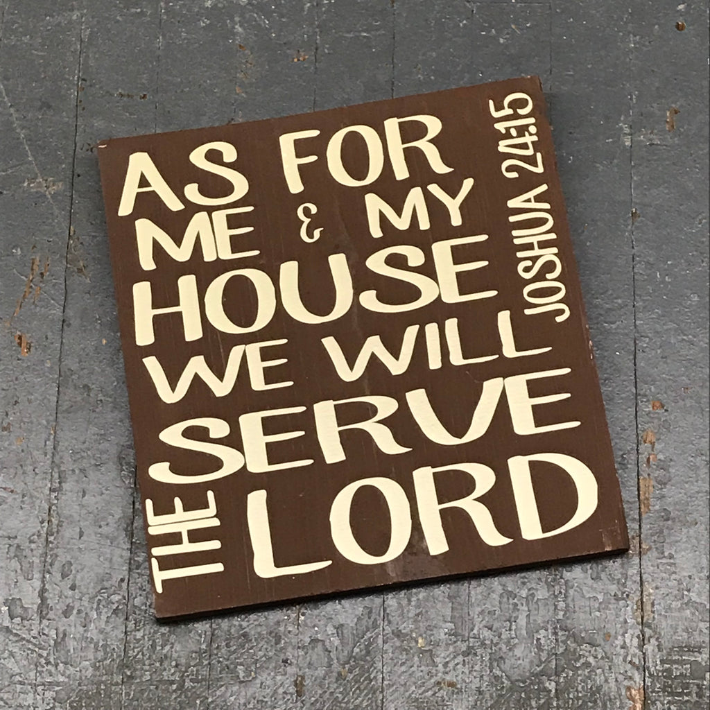 Hand Painted Vinyl Wooden Sign We Will Serve the Lord Joshua 24:15