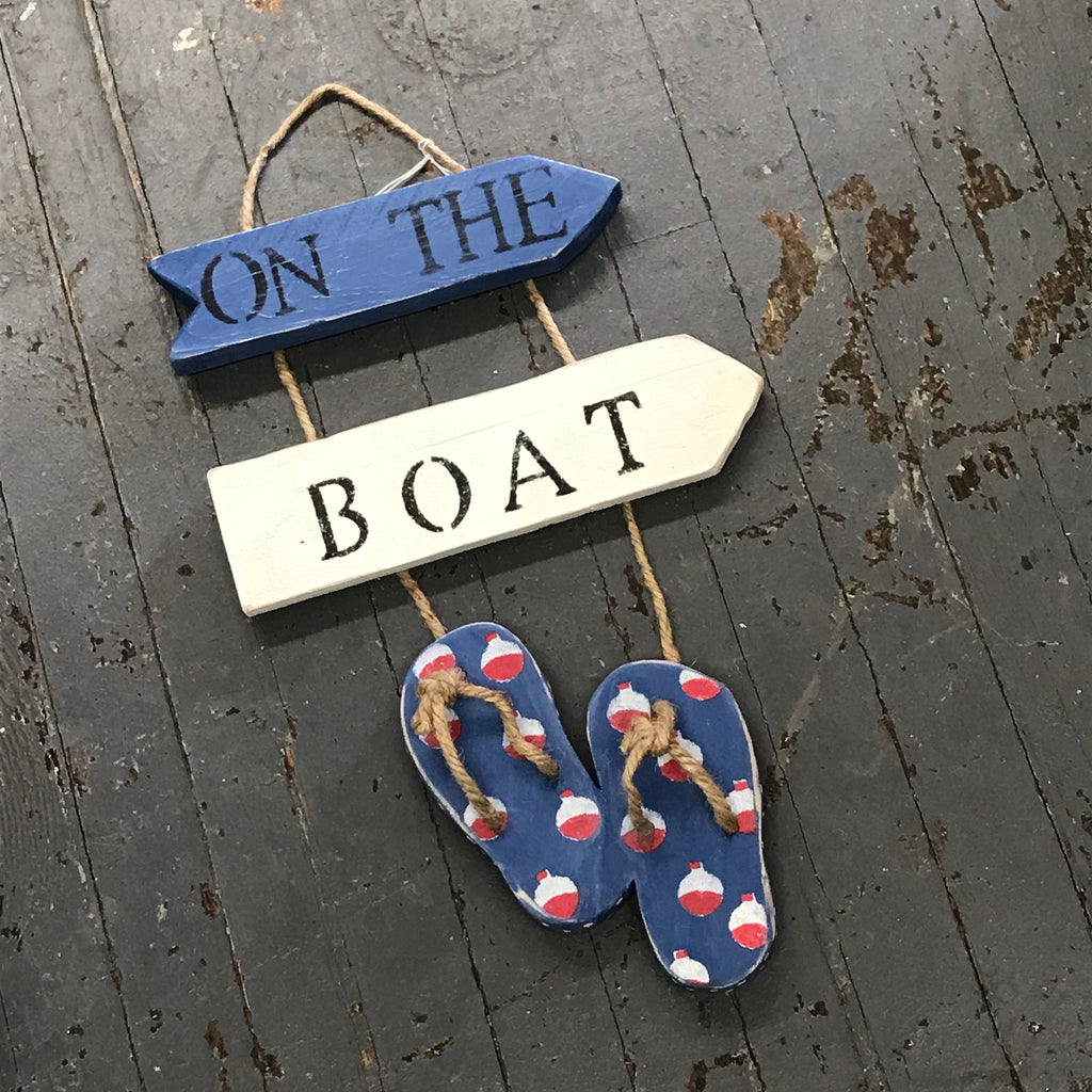 On the Boat Nautical Wood Painted Bobber Flip Flop Decoration