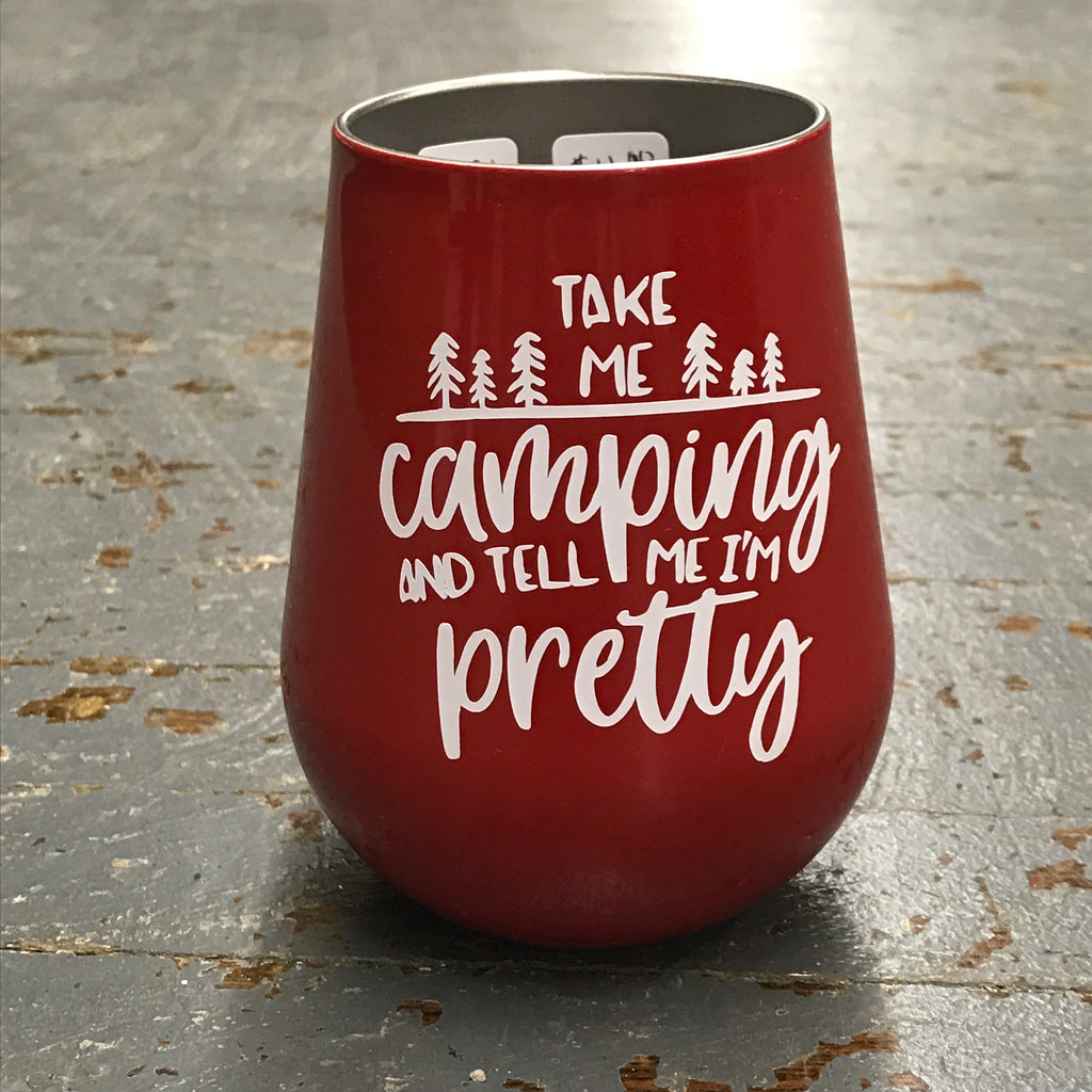 Take Me Camping Stainless Steel 14oz Stemless Wine Beverage Drink Travel Tumbler Red