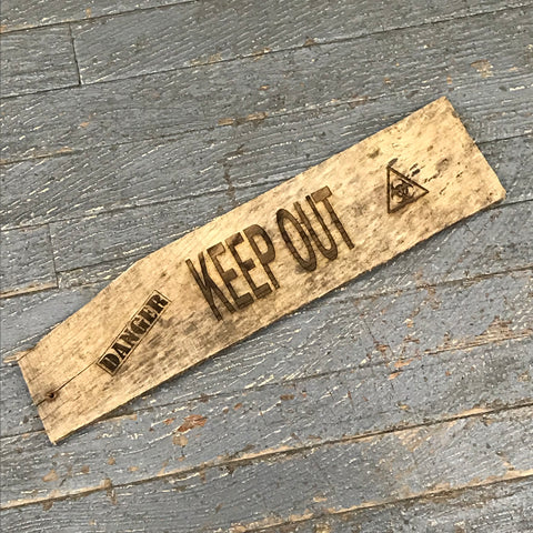Laser Engraved Reclaimed Wood Danger Keep Out Sign