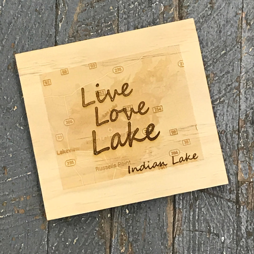 Laser Engraved Wood Live Love Lake Indian Lake Map Sign