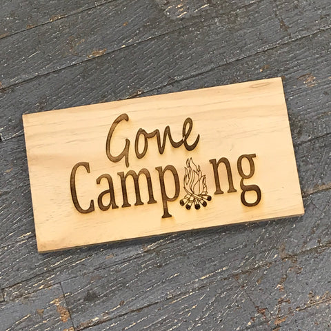 Laser Engraved Wood Gone Camping Sign