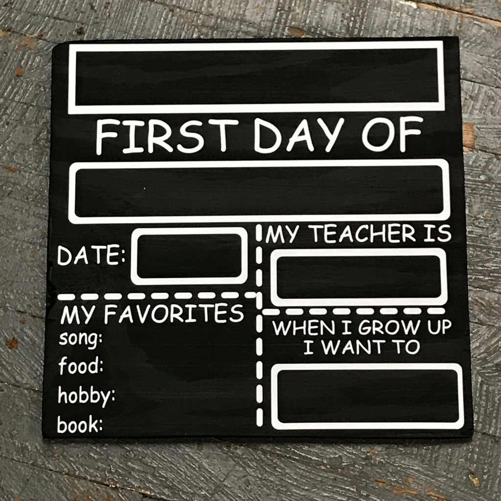 First Day Back to School Chalk Board Photo Prop