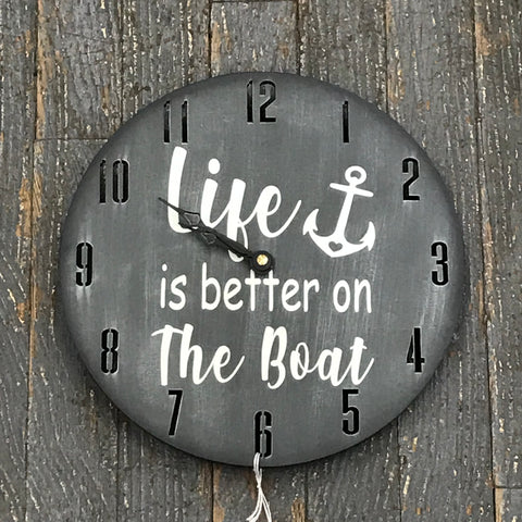"9"" Round Nautical Wooden Clock Painted Grey Life is Better on the Boat"
