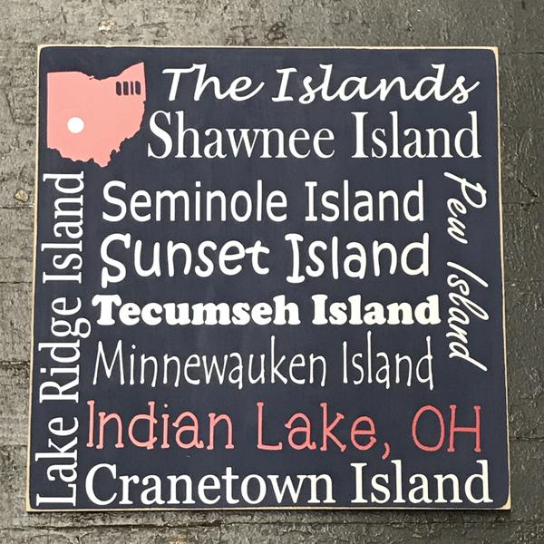 Indian Lake Ohio Destination Sign The Islands