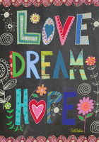 Love Dream Hope Garden Flag