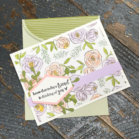 Know Friend Thinking of You Floral Handmade Stampin Up Greeting Card with Envelope