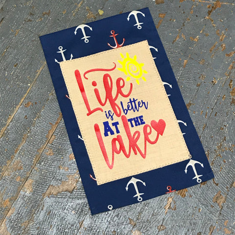 Life is Better at the Lake Burlap Garden Flag Accented Navy Anchor