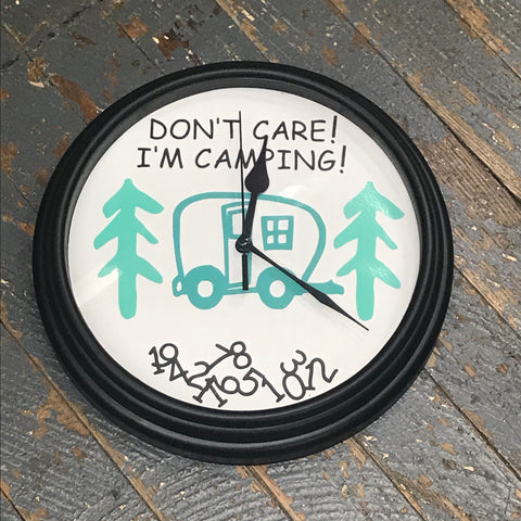 "9"" Round Ready to Hang Camper Camping Clock Don't Care I'm Camping Teal"