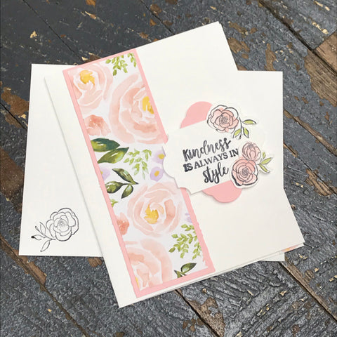 Kindness Always in Style Floral Handmade Stampin Up Greeting Card with Envelope