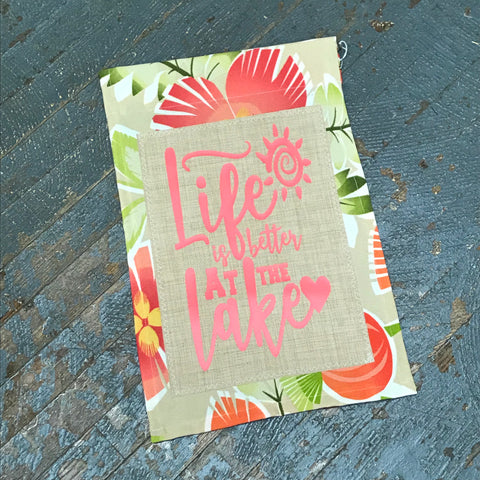 Life is Better at the Lake Burlap Garden Flag Accented Pink