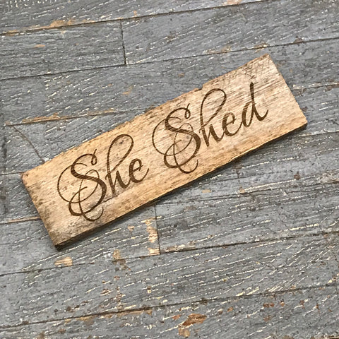 Laser Engraved Reclaimed Wood She Shed Sign