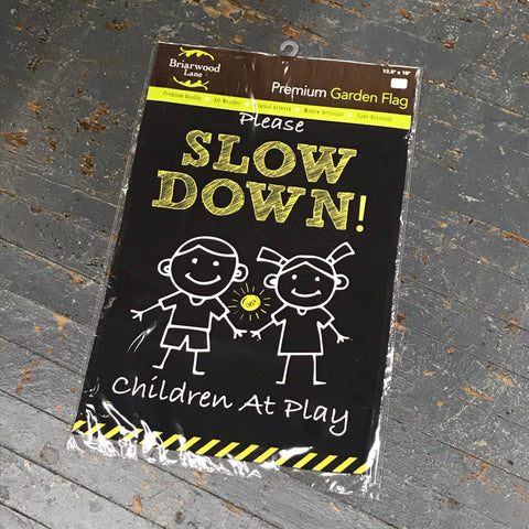 Please Slow Down Children at Play Garden Flag