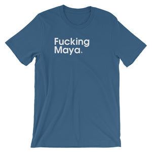 Fucking Maya - Green Screen Apparel T-Shirt