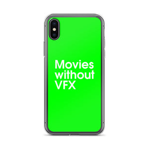 Movie Without VFX - iPhone Case
